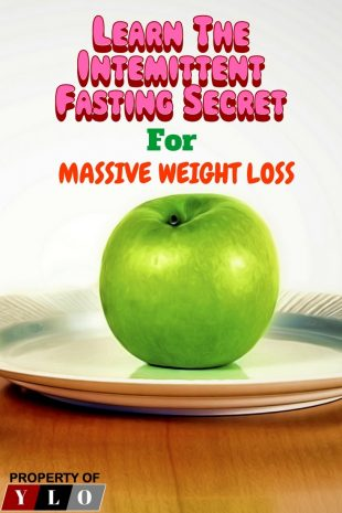 Learn the Intermittent Fasting Secret for Massive Weight Loss