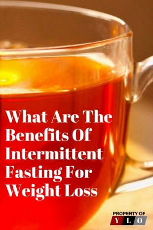 What Are The Benefits of Intermittent Fasting For Weight Loss