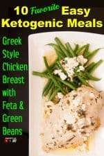 Greek Style Chicken Breast Low Carb with Feta and Green Beans