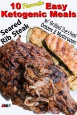 Seared Rib Steak with Grilled Zucchini, Onions and Mushrooms