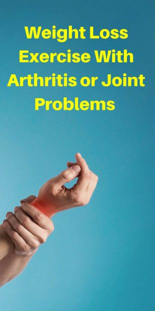 Weight Loss Exercise With Arthritis or Joint Problems