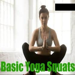 Basic Squats - Power Yoga Poses for Weight Loss