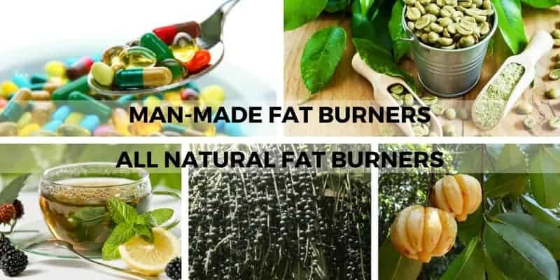 MAN-MADE FAT BURNERS and ALL NATURAL FAT BURNERS