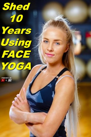 Shed 10 years using Face Yoga