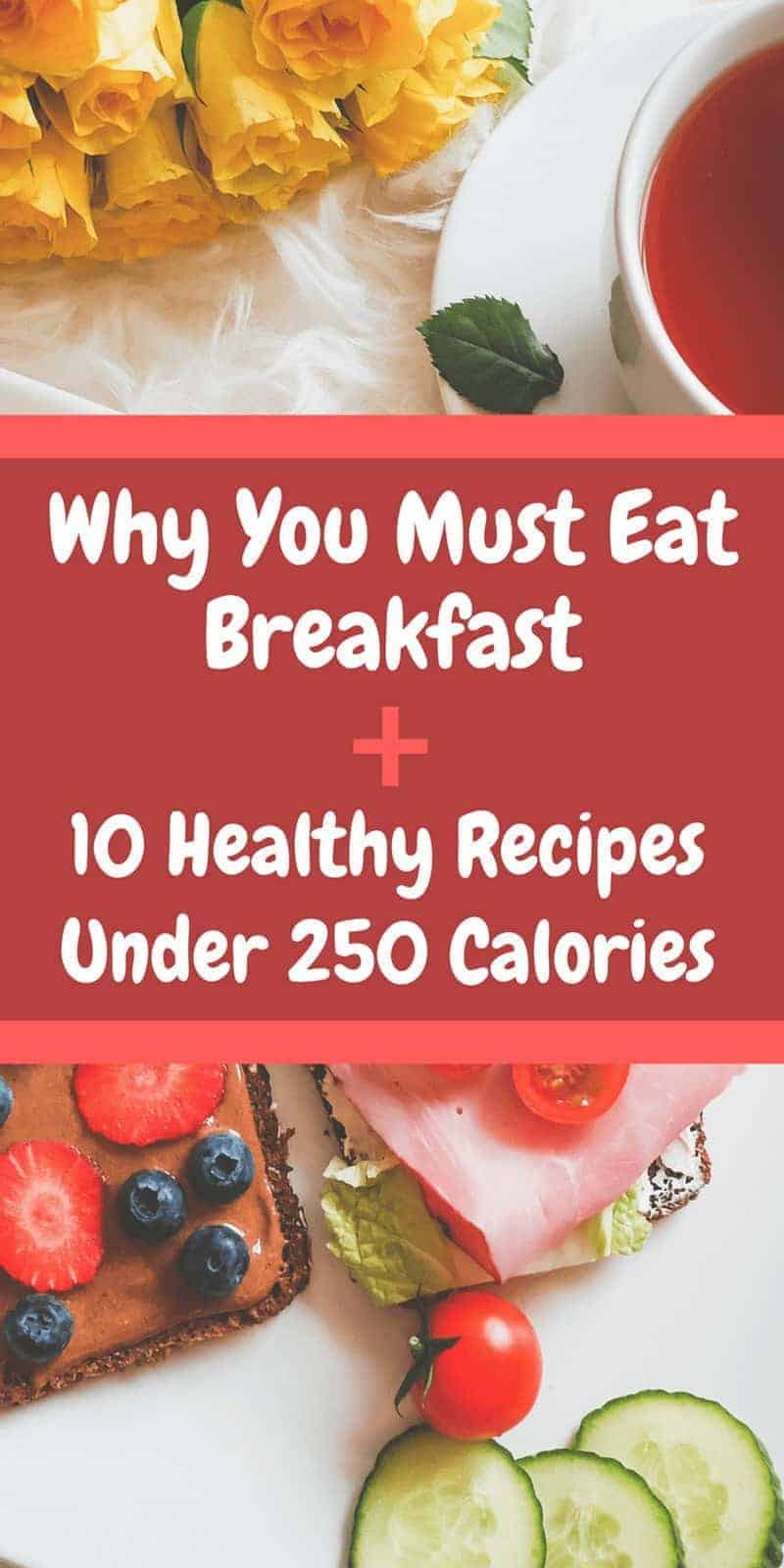 10 healthy breakfast recipes under 250 calories your lifestyle options