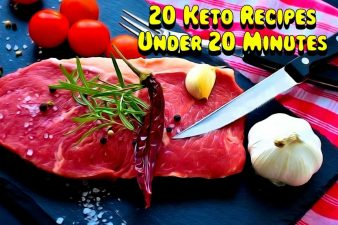 20 Keto Recipes Under 20 Minutes