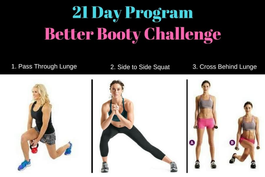 Better Booty Challenge 21 Day Program - 3 Exercises