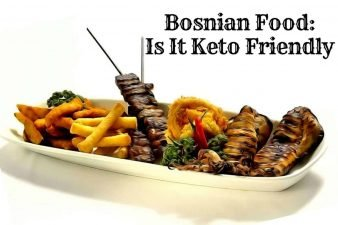 Bosnian Food: Is It Keto Friendly?