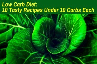 Low-Carb Diet: 10 Tasty Recipes Under 10 Carbs Each