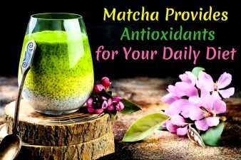 Matcha Provides Antioxidants For Your Daily Diet