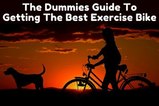 The Dummies Guide To Getting The Best Exercise Bike