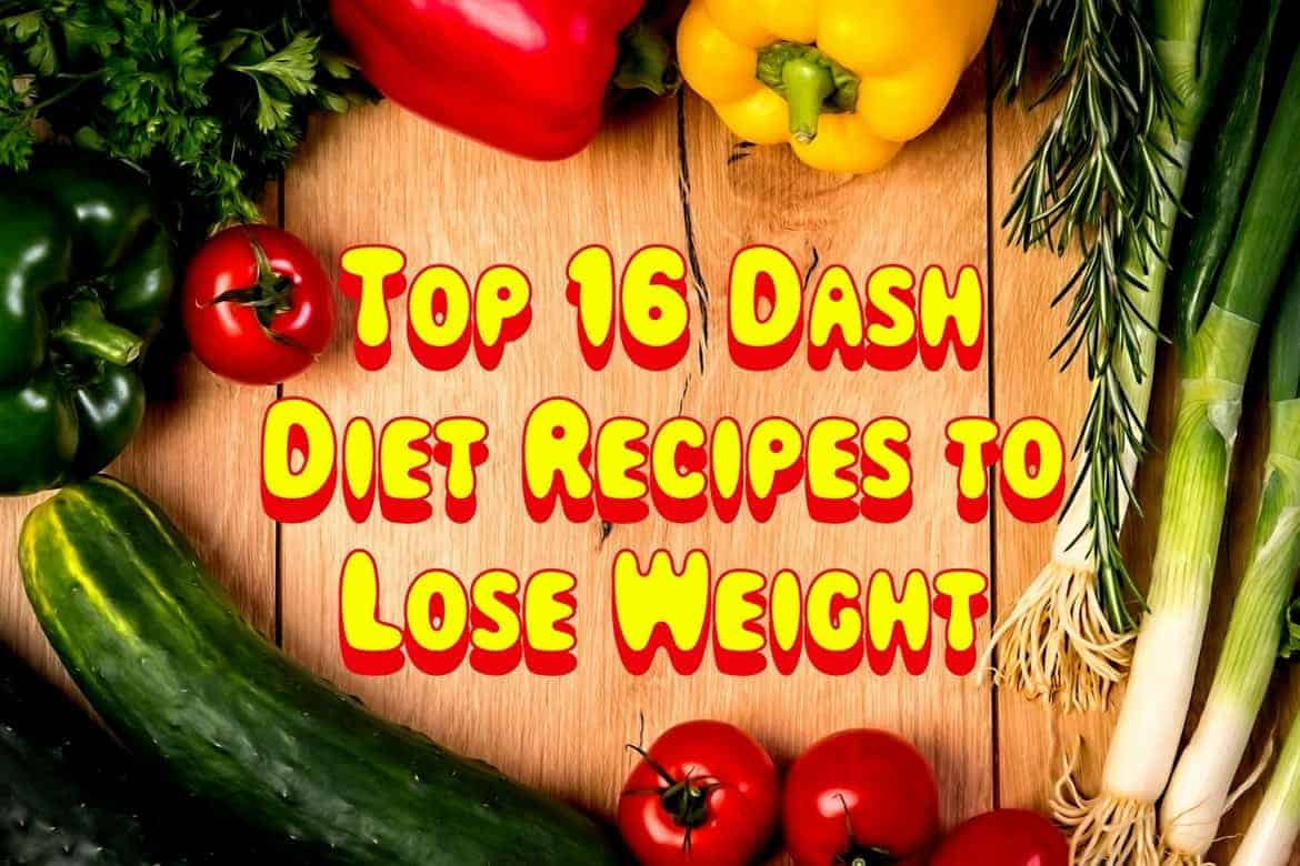 Top 16 dash diet recipes to lose weight your lifestyle options forumfinder Choice Image
