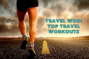 Travel WOD: Top Travel Workouts