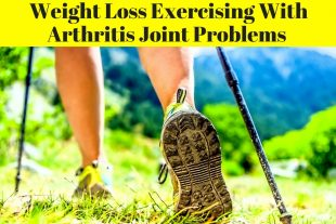 Weight Loss Exercising With Arthritis Joint Problems