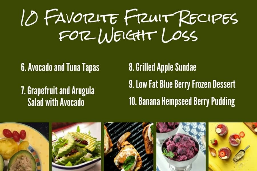 10 Favorite Fruit Recipes for Weight Loss 6-10