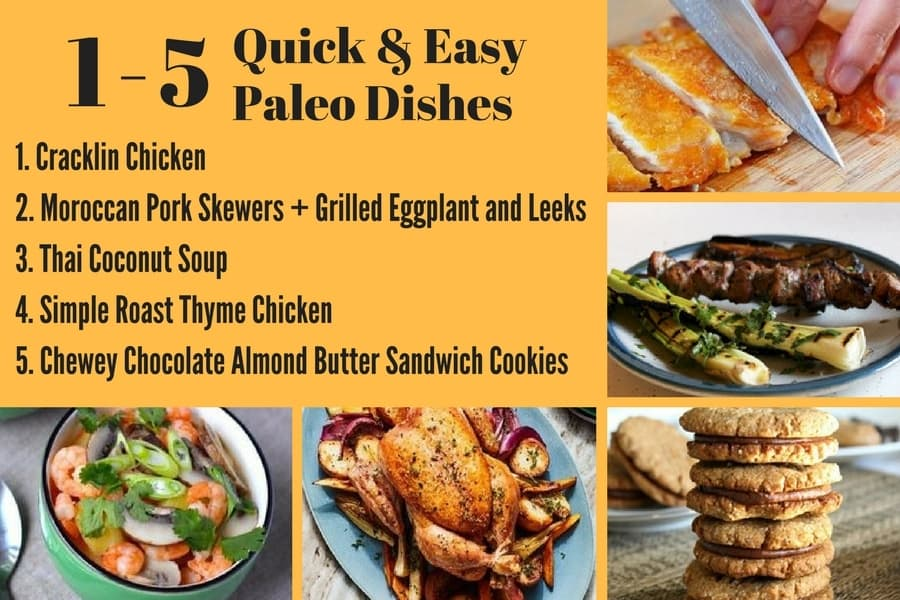 10 Quick and Easy Paleo Dishes 1-5