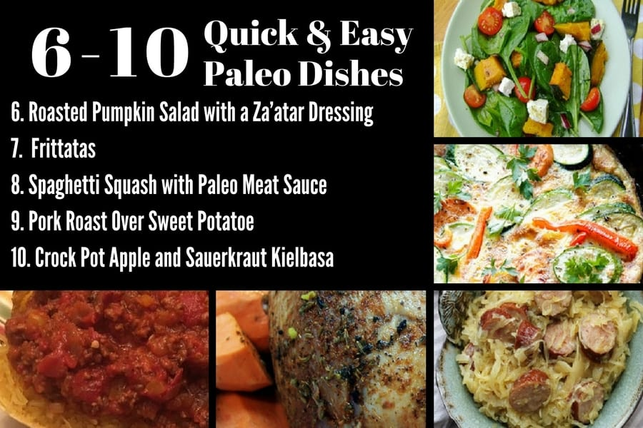 10 Quick and Easy Paleo Dishes 6-10