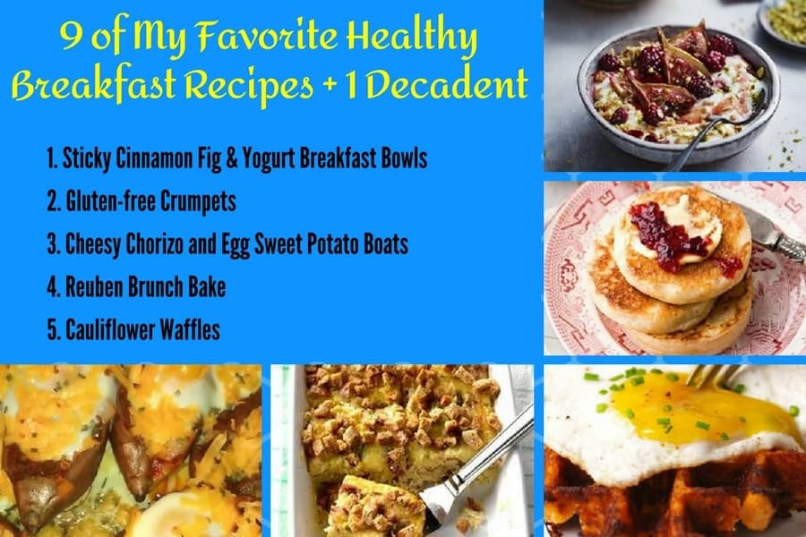 9 of My Favorite Healthy Breakfast Recipes 1-5
