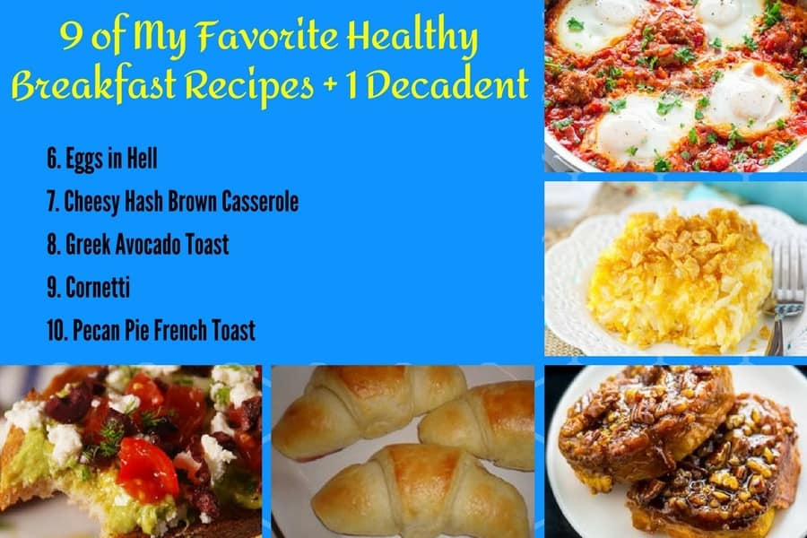 9 of My Favorite Healthy Breakfast Recipes 6-10