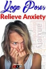 Yoga To Relieve Anxiety