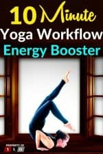 10 Minute Yoga Workflow Energy Booster 3