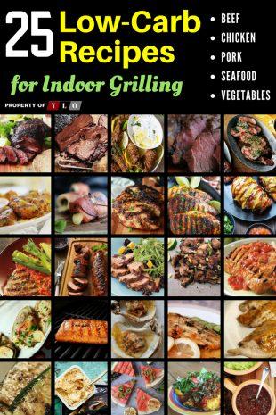 25 Favorite Low-Carb Indoor Grilling Recipes Infographic