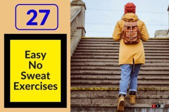 27 Healthy Exercise Ideas Without Breaking A Sweat