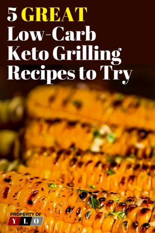 5 Great Low-Carb Keto Grilling Recipes to Try