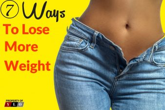 7 Ways To Lose More Weight