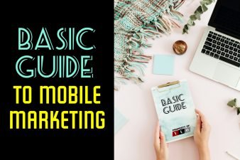 Basic Guide To Mobile Marketing