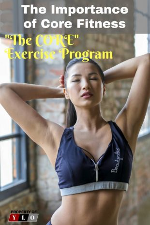 The Importance of Core Fitness - The CORE Exercise Program