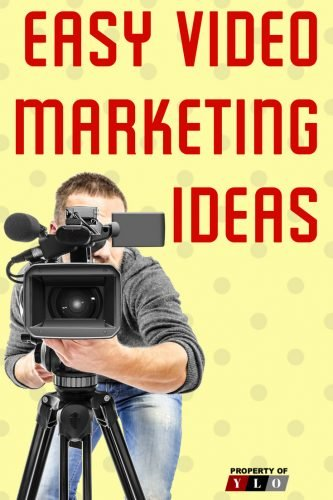 Easy Video Marketing Ideas 1