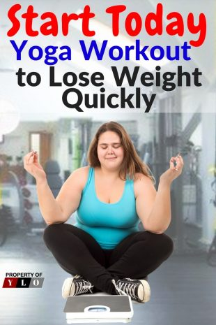 Start Today - Yoga Workout to Lose Weight Quickly