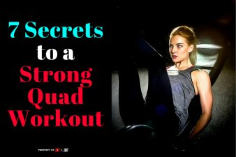7 Secrets To A Strong Quad Workout