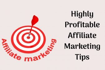 Highly Profitable Affiliate Marketing Tips
