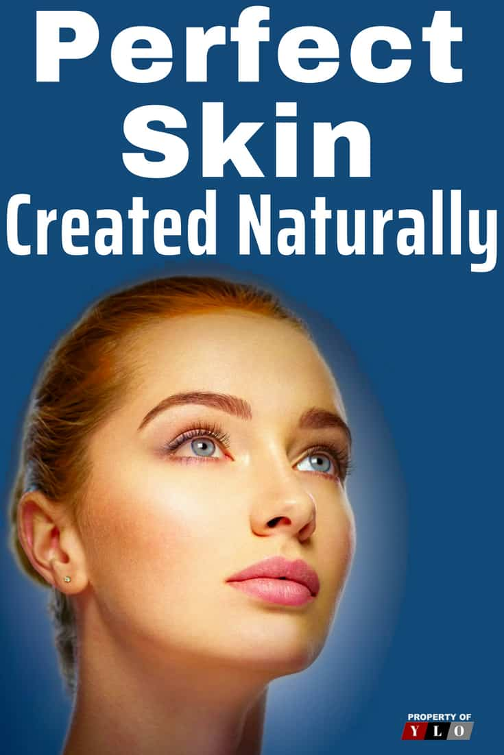 Perfect Skin Created Naturally