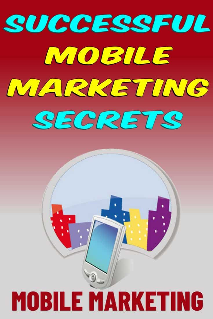 Successful Mobile Marketing Secrets. The future of successful mobile marketing is amazingly bright. Demand for mobile gadgets is not slowing. It will not be long before everyone will have a mobile phone, and mobile marketing is going to prove to be a very productive way to reach people.
