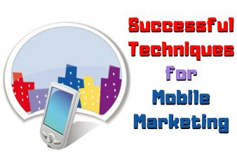 Top Techniques for Successful Mobile Marketing