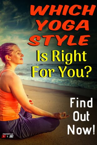 Which Yoga Style is Right for You - Find Out Now
