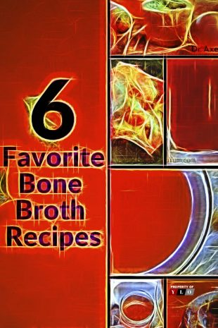 6 Favorite Bone Broth Recipes 1