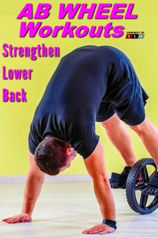 Ab Wheel Workouts - Strengthen Lower Back