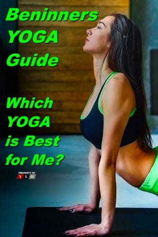 Beginners YOGA Guide - Which YOGA is Best for Me