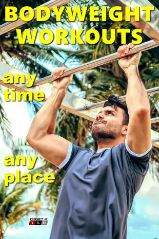 Bodyweight Workouts Any Time Any Place
