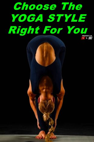 Choose The Yoga Style Right For You YLO