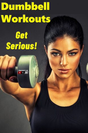 Dumbbell Workouts Get Serious