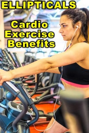 Ellipticals Cardio Exercise Benefits