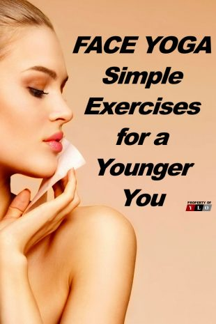FACE YOGA Simple Exercises for a Younger You