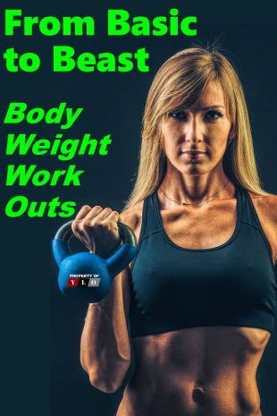 From Basic to Beast Body Weight Workouts