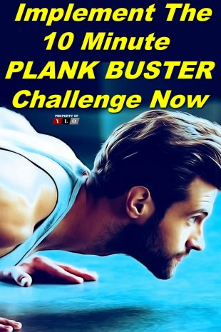 Implement The 10 Minute Plank Buster Challenge Now