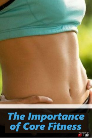 Importance of Core Fitness-